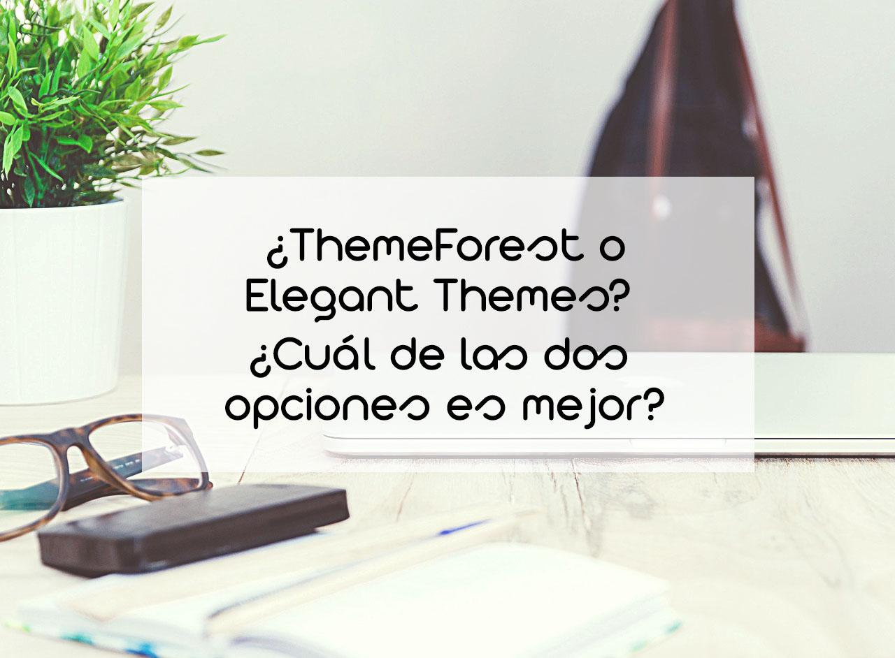 ThemeForest o Elegant Themes